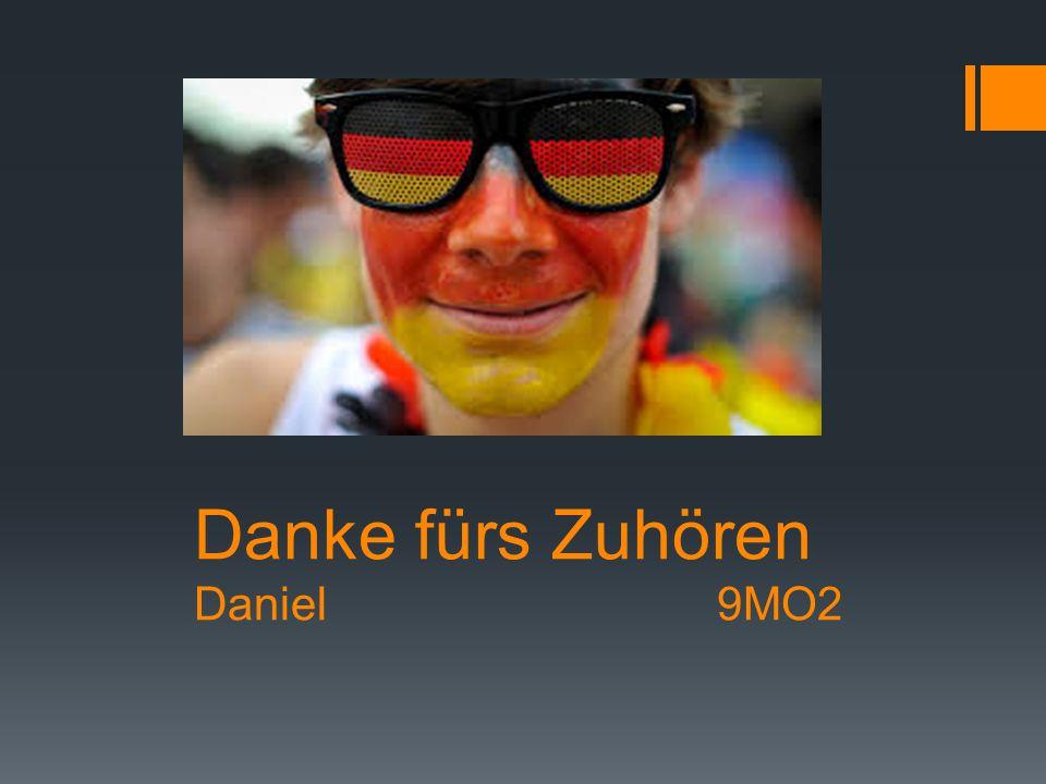 Danke fürs Zuhören Daniel 9MO2