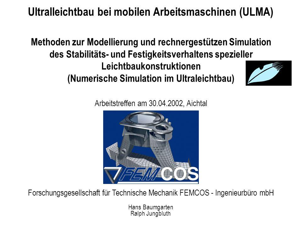 Ultralleichtbau bei mobilen Arbeitsmaschinen (ULMA)