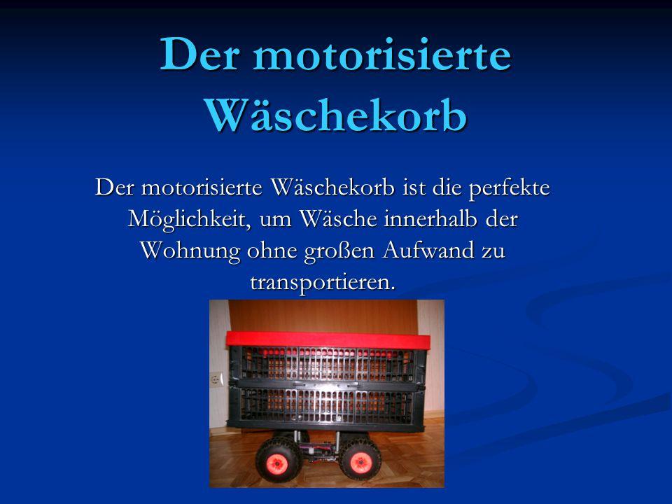 Der motorisierte Wäschekorb