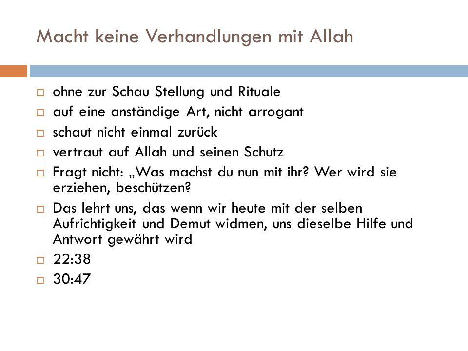 Macht keine Verhandlungen mit Allah