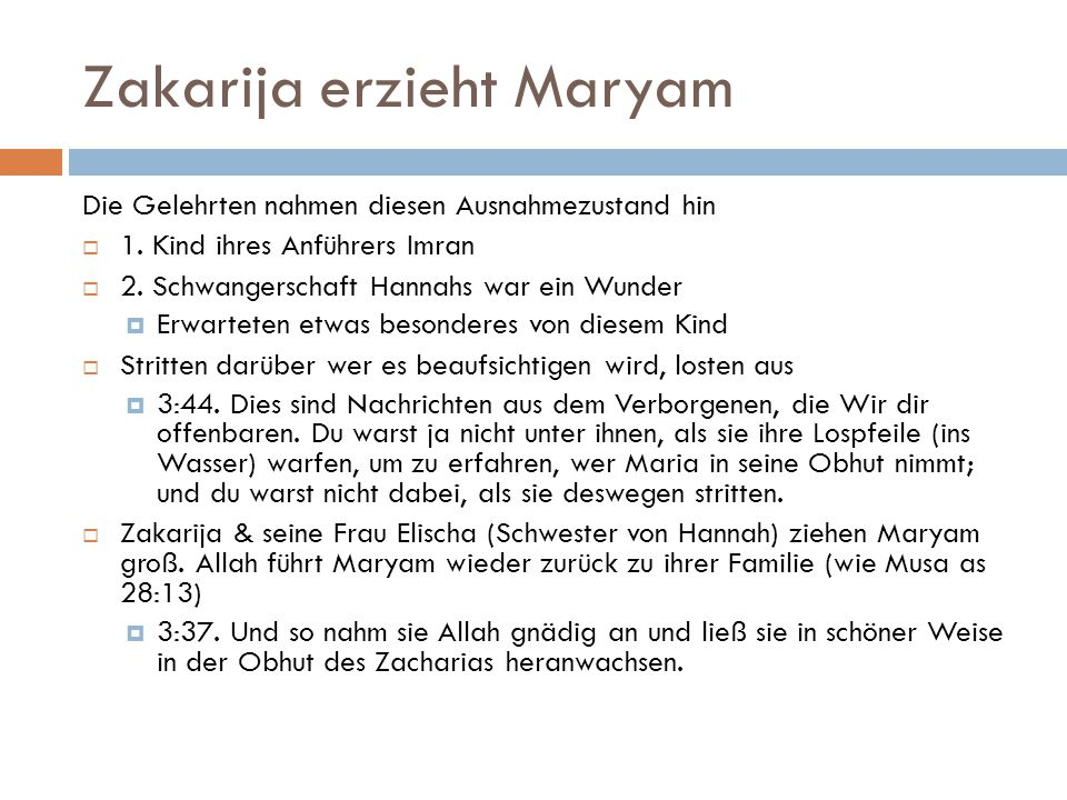 Zakarija erzieht Maryam
