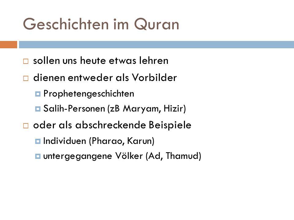 Geschichten im Quran sollen uns heute etwas lehren