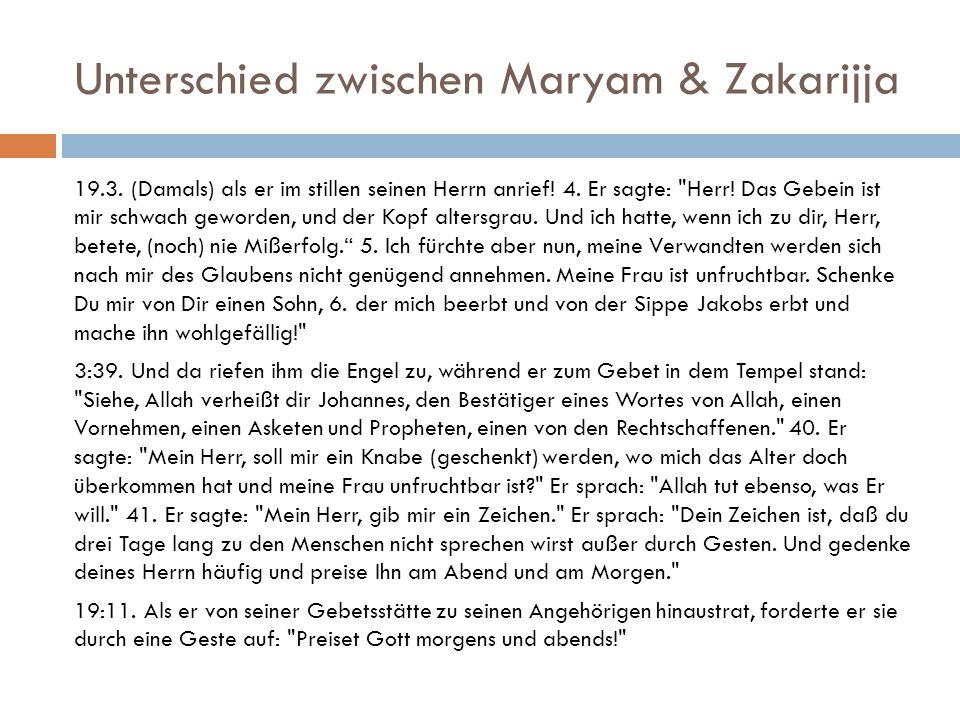 Unterschied zwischen Maryam & Zakarijja
