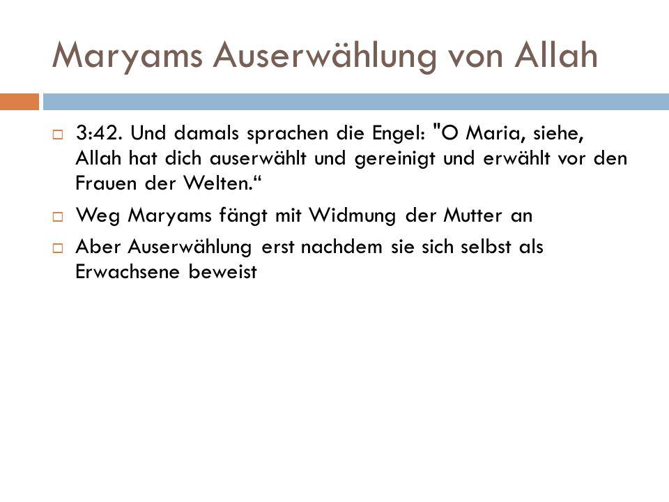 Maryams Auserwählung von Allah