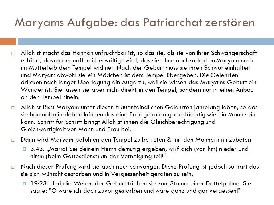 Maryams Aufgabe: das Patriarchat zerstören
