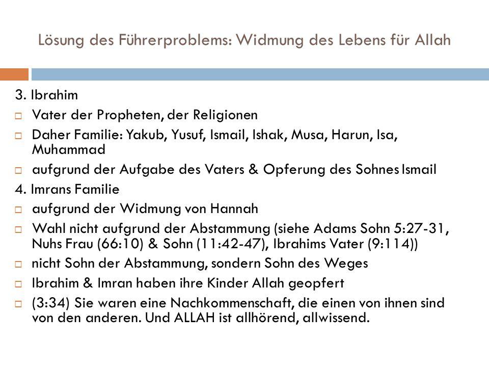 Lösung des Führerproblems: Widmung des Lebens für Allah