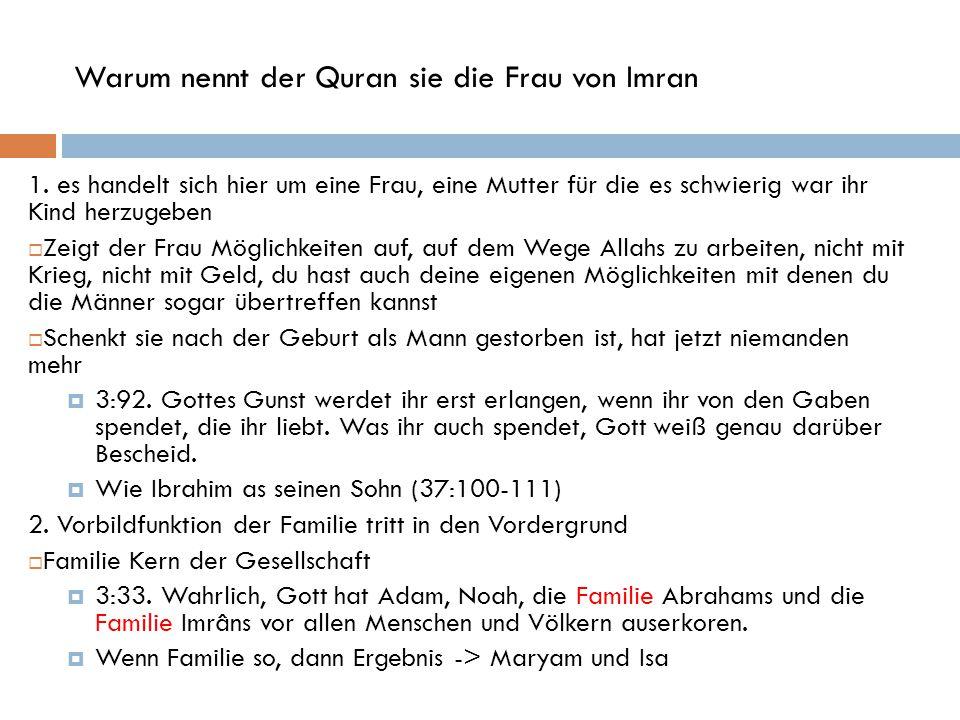Warum nennt der Quran sie die Frau von Imran