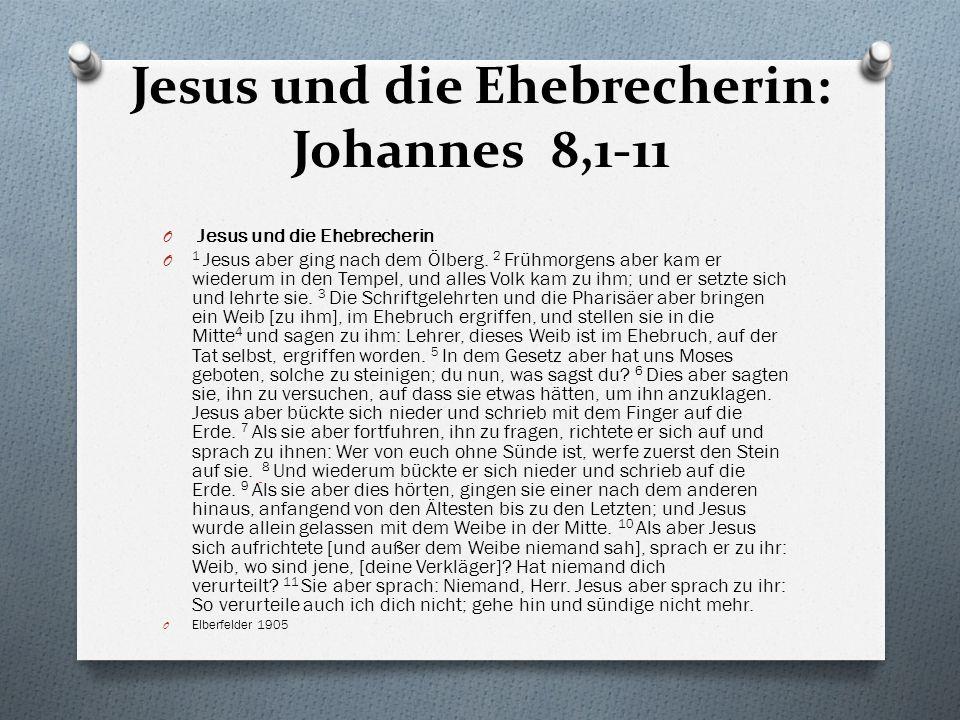 Jesus und die Ehebrecherin: Johannes 8,1-11