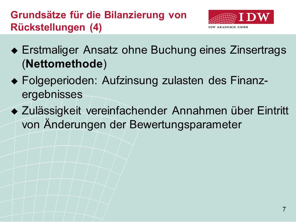 Grundsätze für die Bilanzierung von Rückstellungen (4)