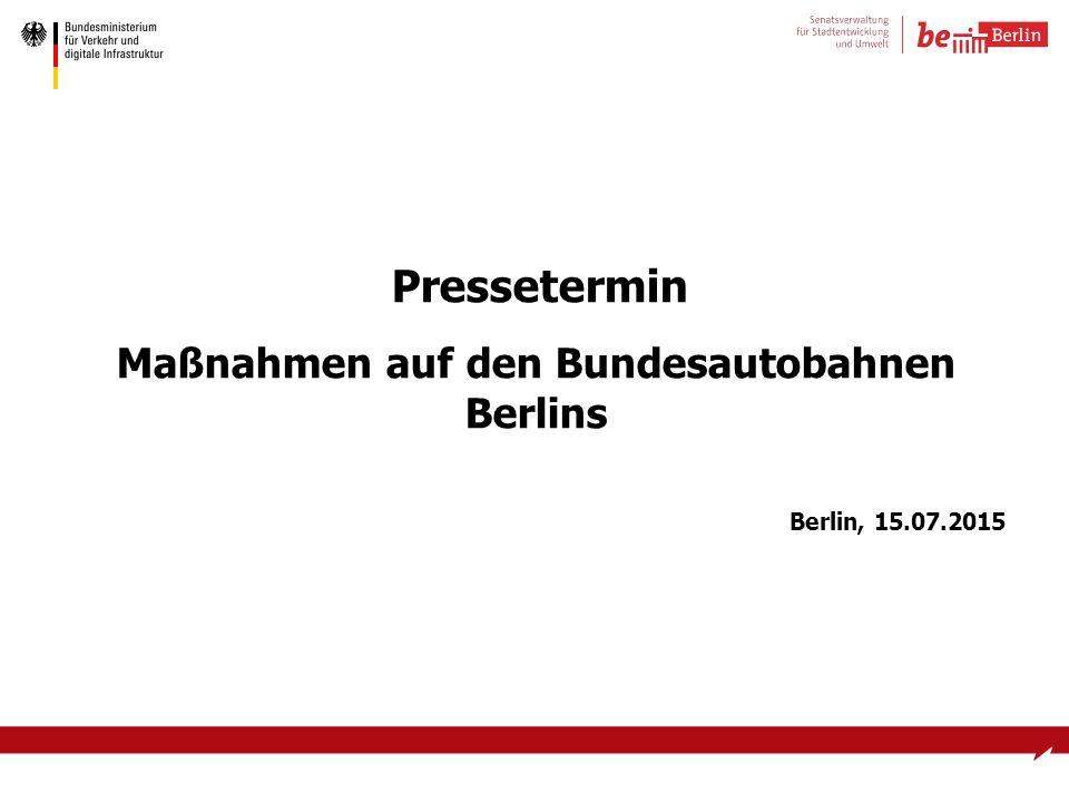 Pressetermin Maßnahmen auf den Bundesautobahnen Berlins