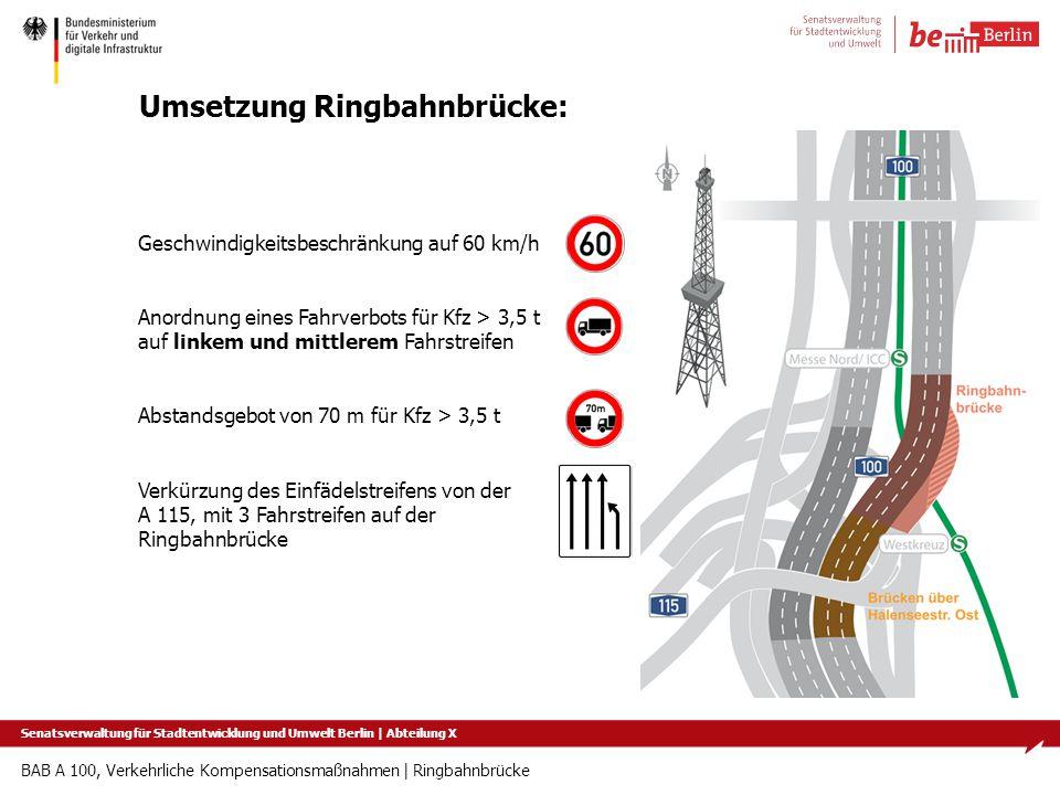 Umsetzung Ringbahnbrücke: