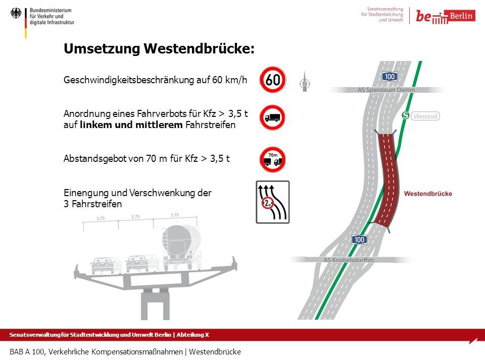Umsetzung Westendbrücke: