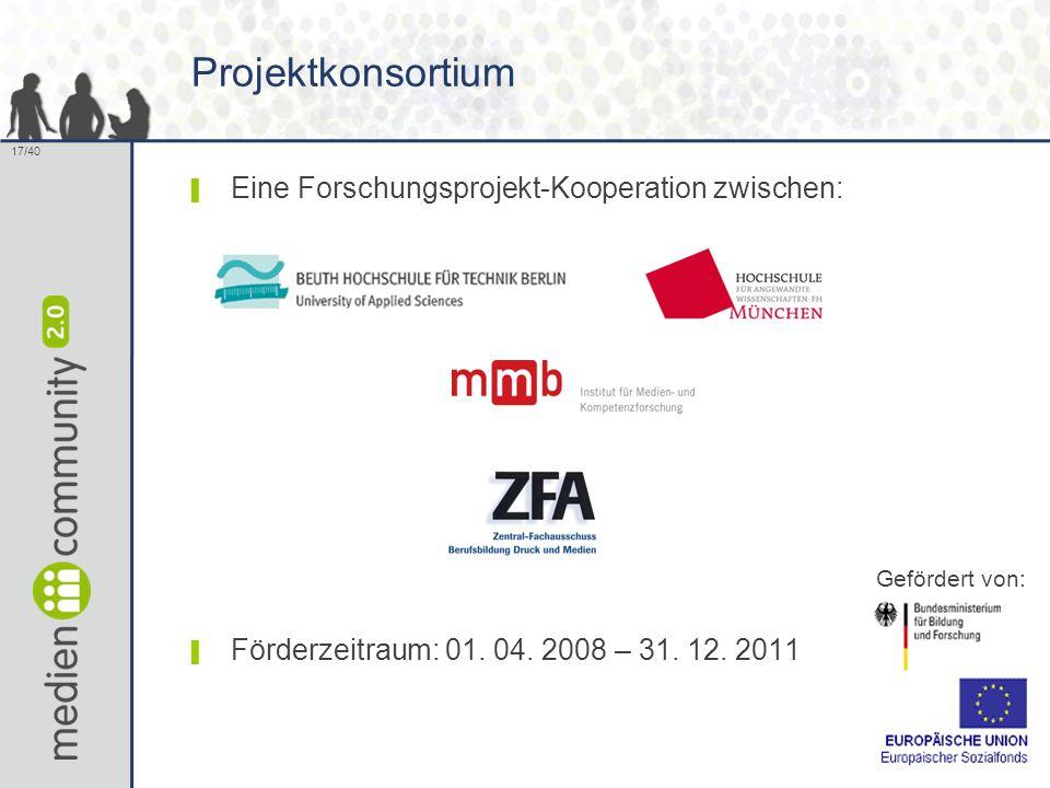 Projektkonsortium Eine Forschungsprojekt-Kooperation zwischen: