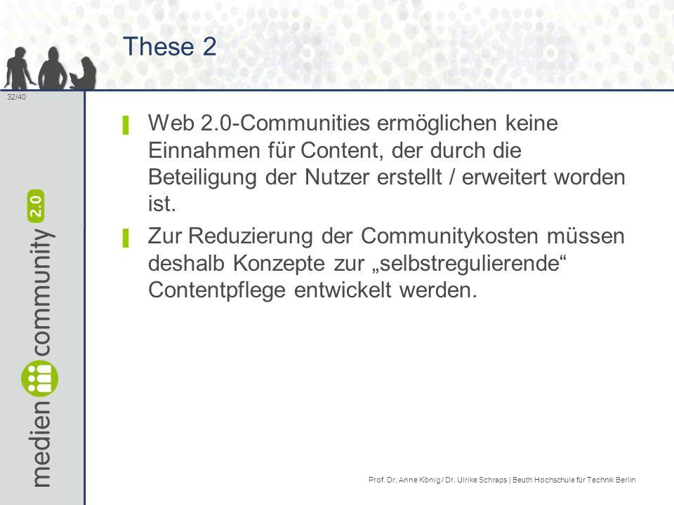 These 2 Web 2.0-Communities ermöglichen keine Einnahmen für Content, der durch die Beteiligung der Nutzer erstellt / erweitert worden ist.