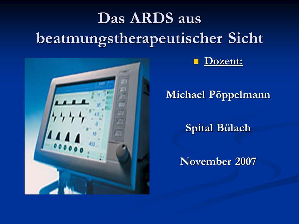Das ARDS aus beatmungstherapeutischer Sicht