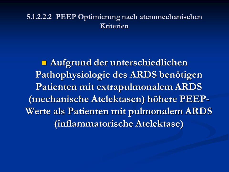 5.1.2.2.2 PEEP Optimierung nach atemmechanischen Kriterien
