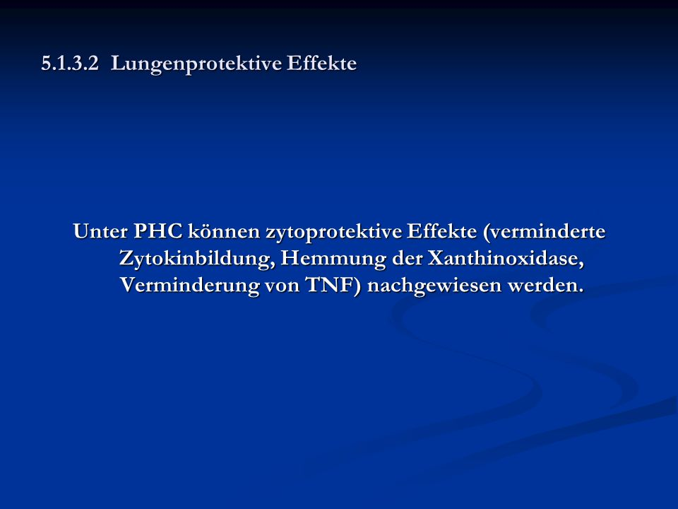 5.1.3.2 Lungenprotektive Effekte