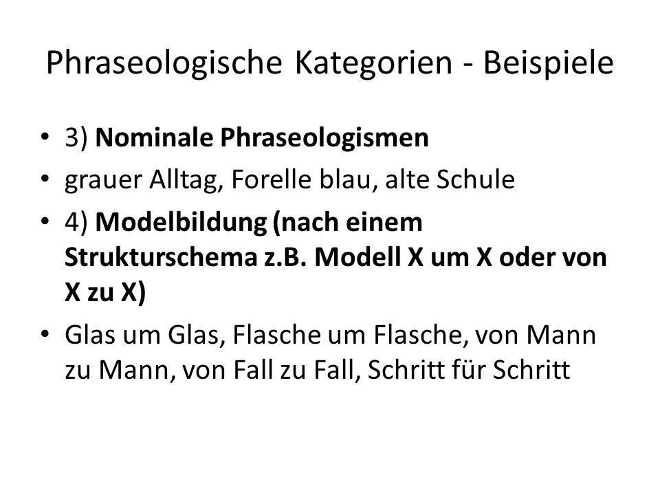 Phraseologische Kategorien - Beispiele