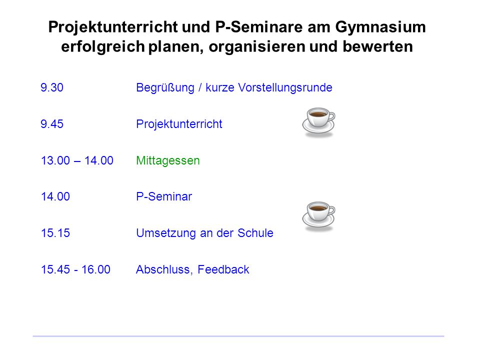 Projektunterricht und P-Seminare am Gymnasium erfolgreich planen, organisieren und bewerten