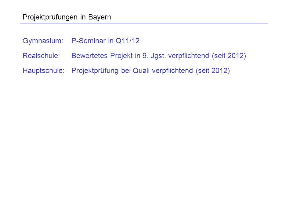 Projektprüfungen in Bayern