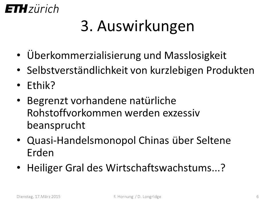 3. Auswirkungen Überkommerzialisierung und Masslosigkeit