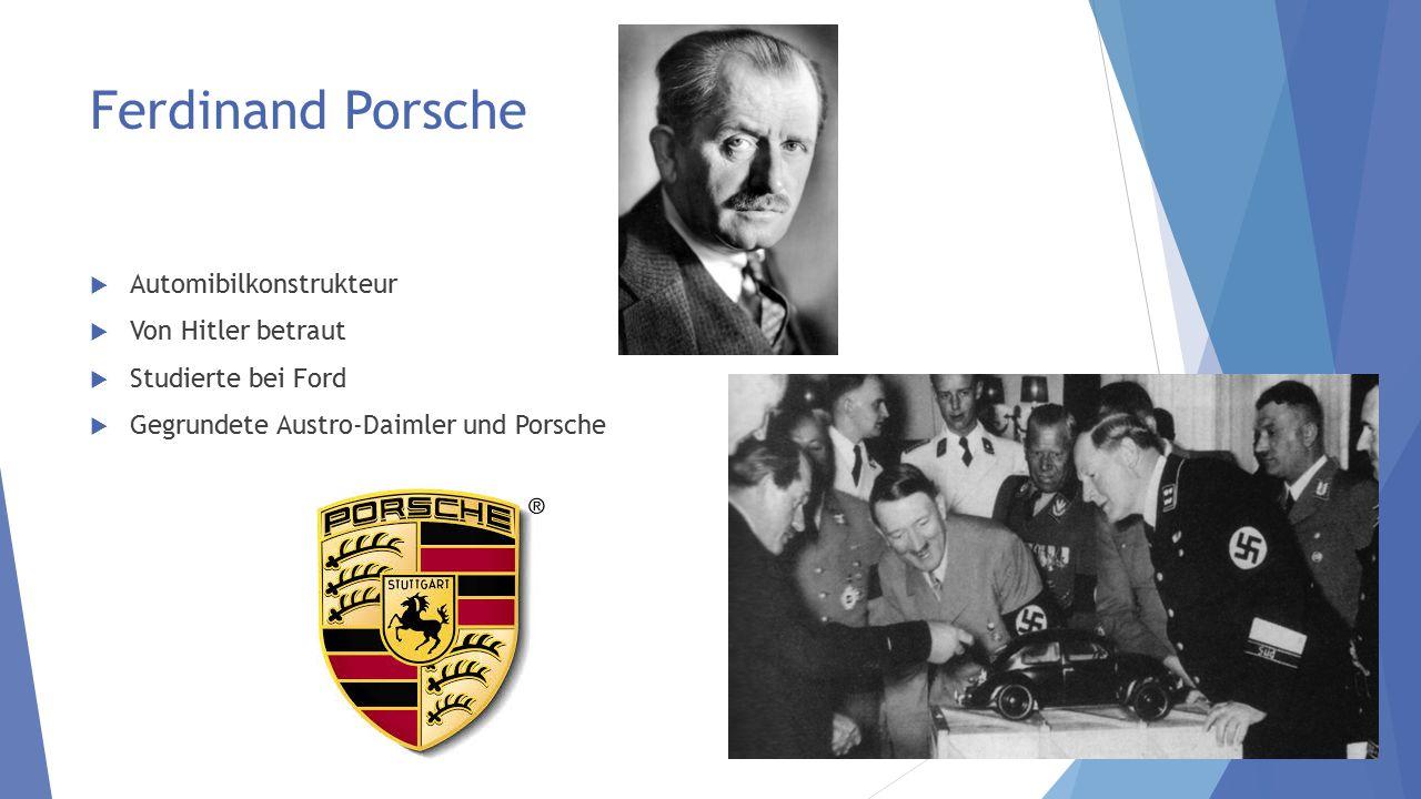 Ferdinand Porsche Automibilkonstrukteur Von Hitler betraut