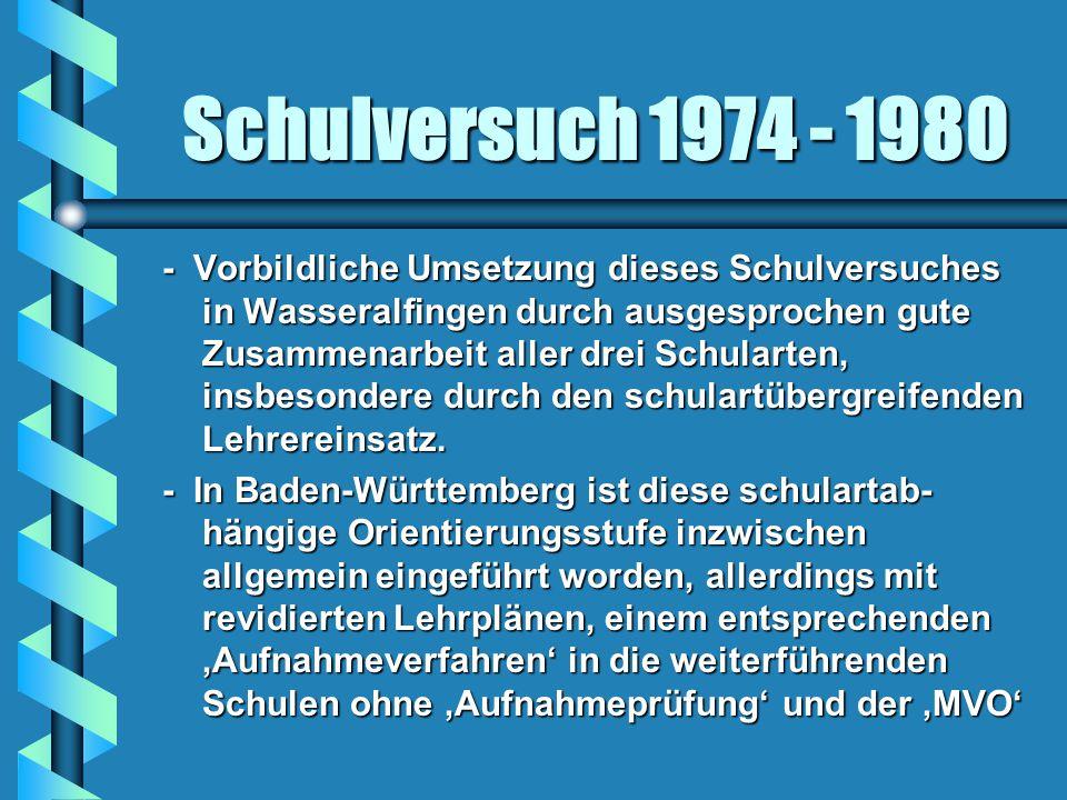 Schulversuch 1974 - 1980