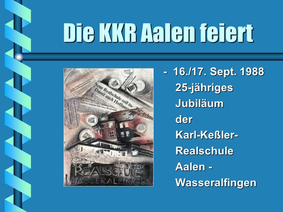 Die KKR Aalen feiert - 16./17. Sept. 1988 25-jähriges Jubiläum der