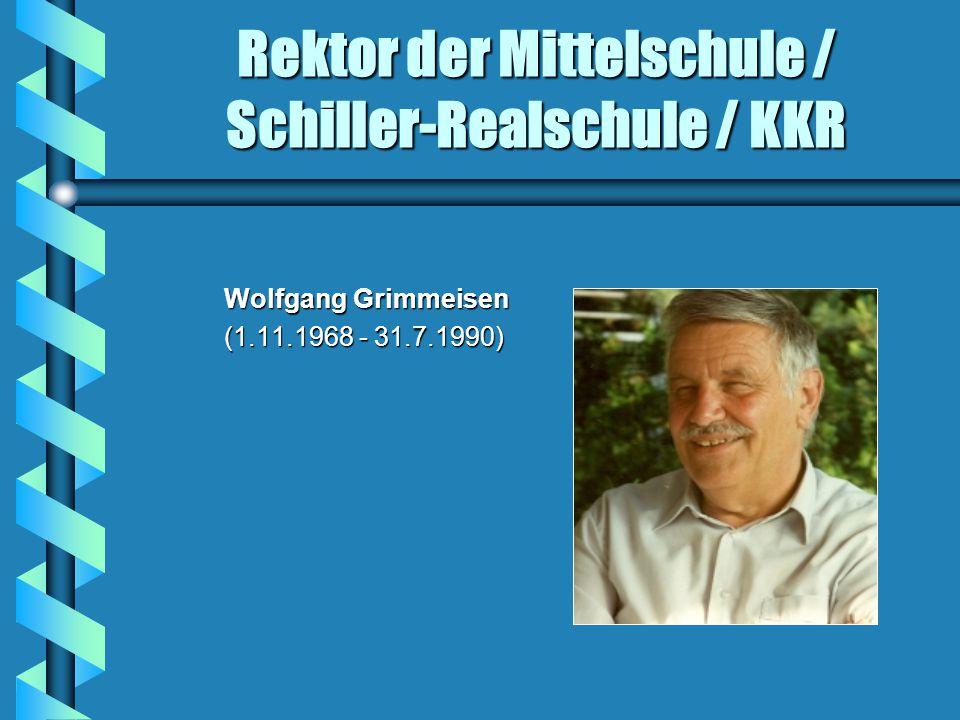 Rektor der Mittelschule / Schiller-Realschule / KKR