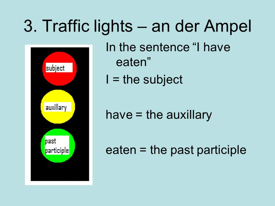 3. Traffic lights – an der Ampel
