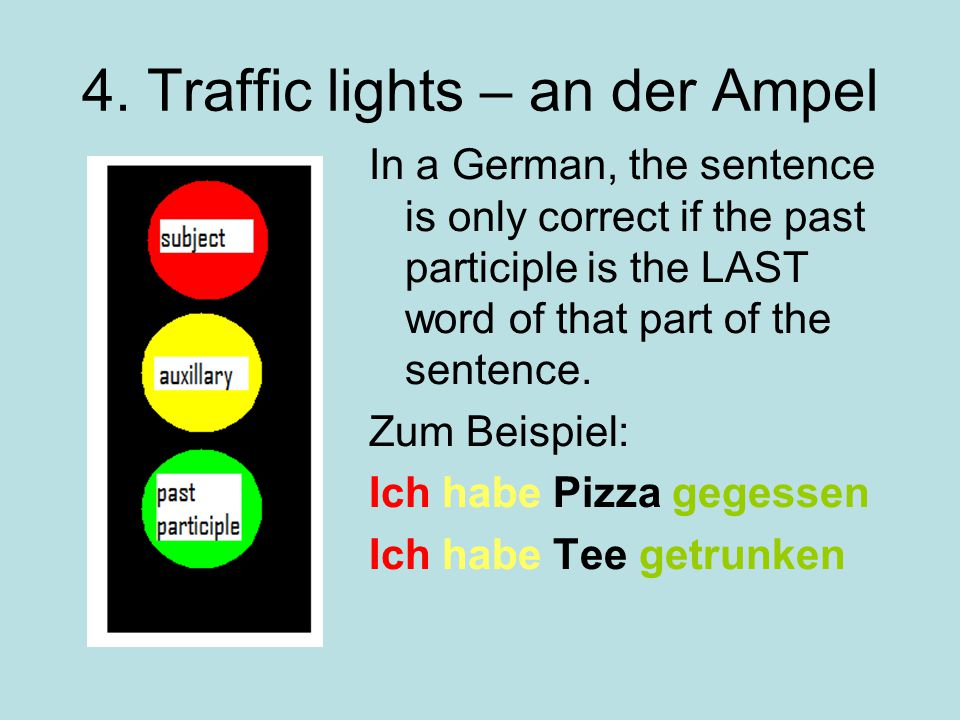 4. Traffic lights – an der Ampel