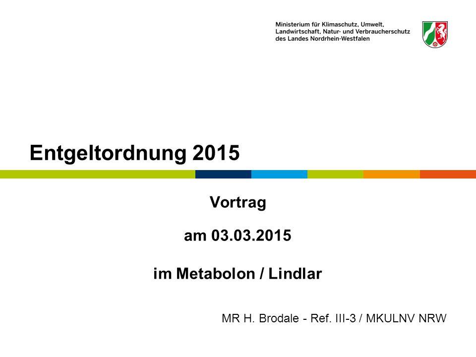Entgeltordnung 2015 Vortrag am 03.03.2015 im Metabolon / Lindlar