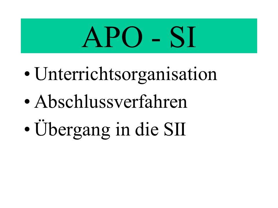 APO - SI Unterrichtsorganisation Abschlussverfahren