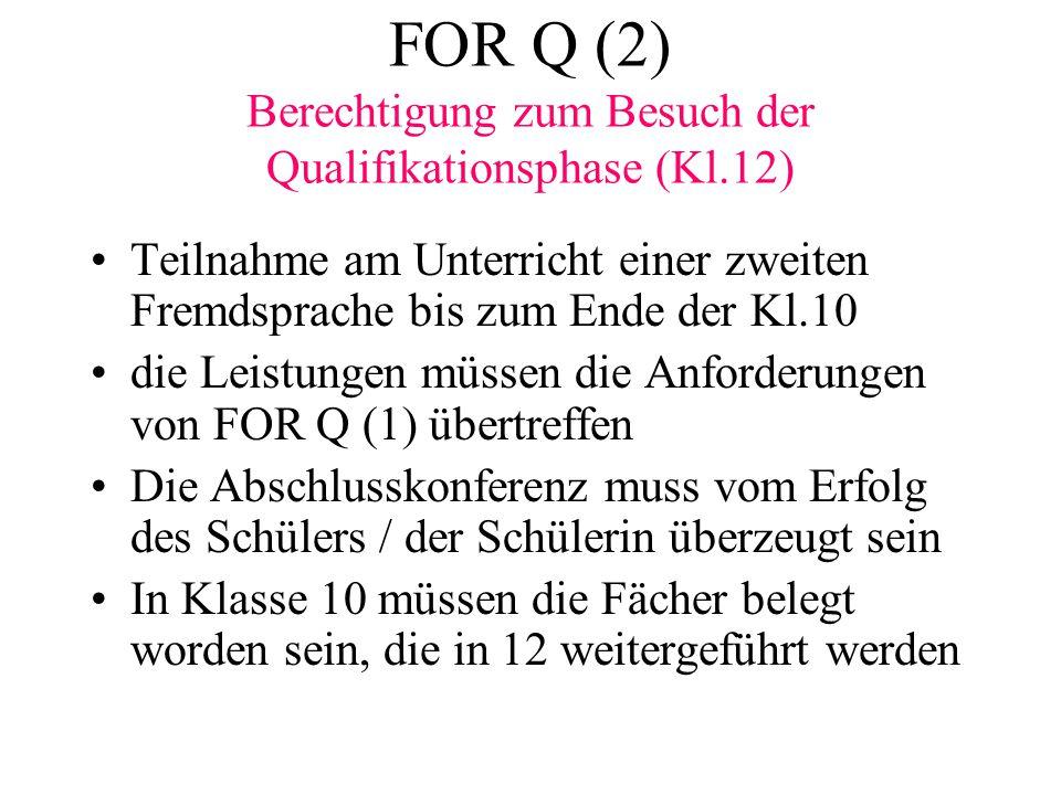 FOR Q (2) Berechtigung zum Besuch der Qualifikationsphase (Kl.12)