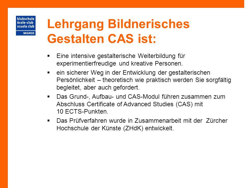Lehrgang Bildnerisches Gestalten CAS ist: