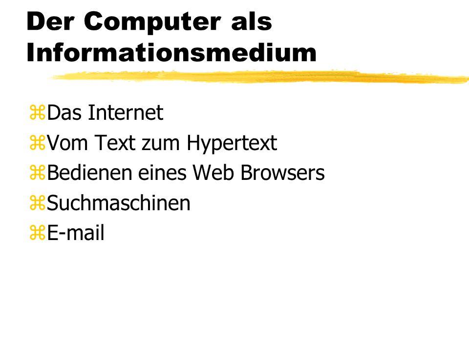 Der Computer als Informationsmedium