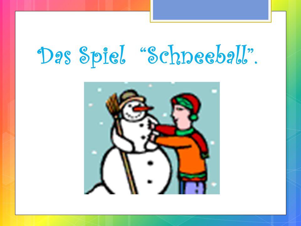 Das Spiel Schneeball .