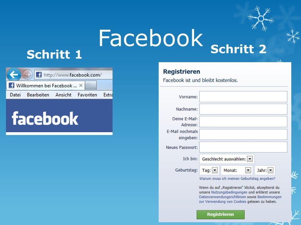 Facebook Schritt 2 Schritt 1