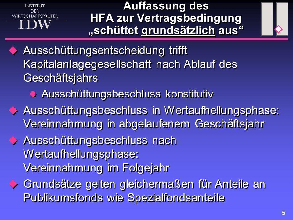 """Auffassung des HFA zur Vertragsbedingung """"schüttet grundsätzlich aus"""