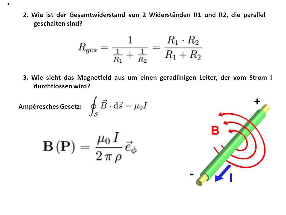 , 2. Wie ist der Gesamtwiderstand von 2 Widerständen R1 und R2, die parallel geschalten sind