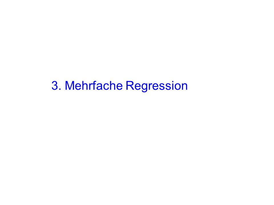 3. Mehrfache Regression