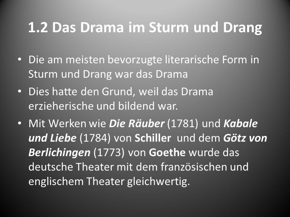 1.2 Das Drama im Sturm und Drang