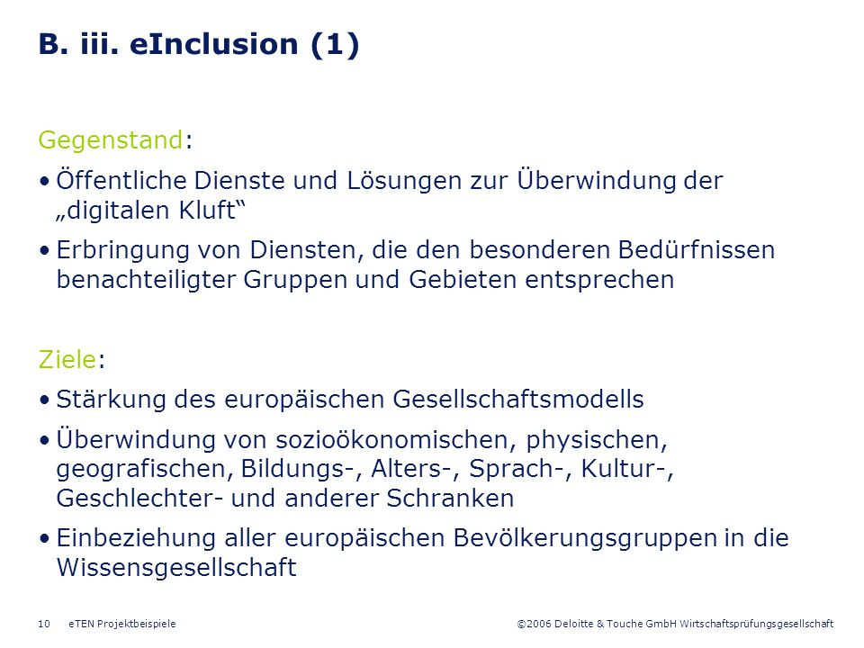 B. iii. eInclusion (1) Gegenstand: