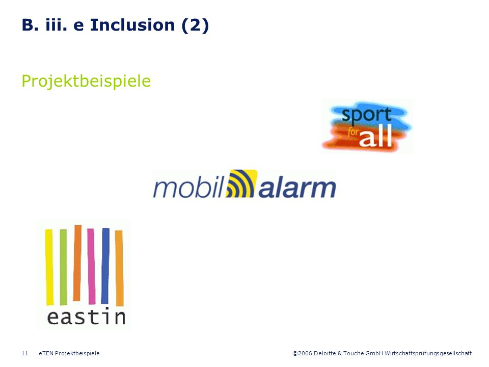 B. iii. e Inclusion (2) Projektbeispiele eTEN Projektbeispiele