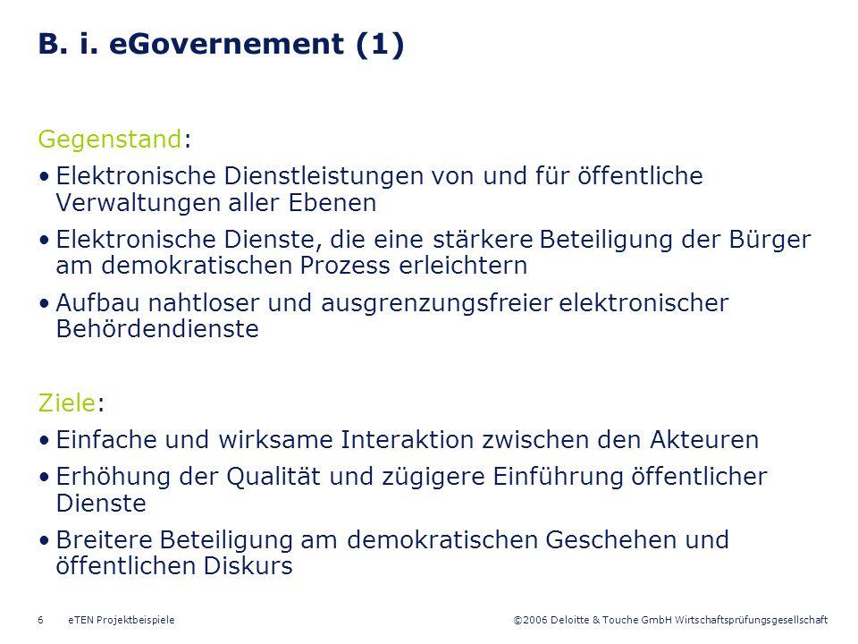 B. i. eGovernement (1) Gegenstand: