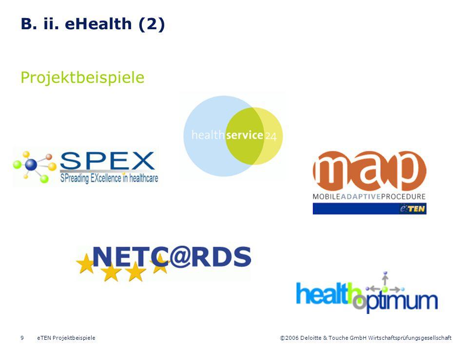 B. ii. eHealth (2) Projektbeispiele eTEN Projektbeispiele