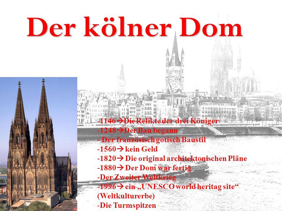 Der kölner Dom -1146Die Relikte der drei Königer -1248Der Bau begann