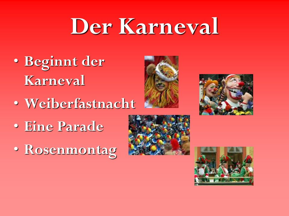 Der Karneval Beginnt der Karneval Weiberfastnacht Eine Parade
