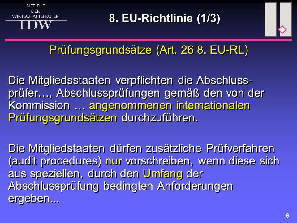 Prüfungsgrundsätze (Art. 26 8. EU-RL)