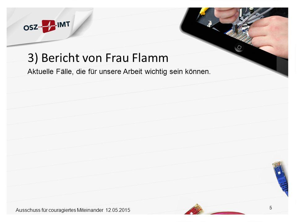3) Bericht von Frau Flamm